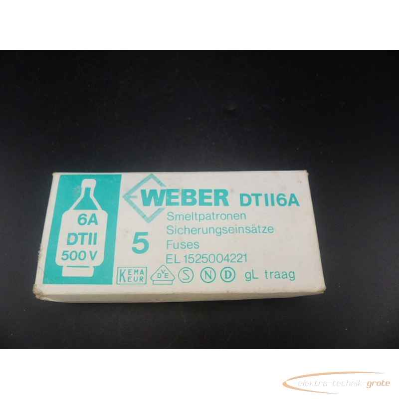 Weber DTII6A 500V Sicherungseinsätze VPE=5Stk. ungebraucht!  фото на Industry-Pilot